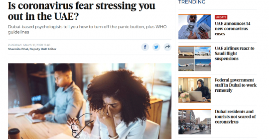 COVID19 Fear in the UAE – Psychologist, Kim Henderson, explains how to stay calm and safe – Gulf News Article